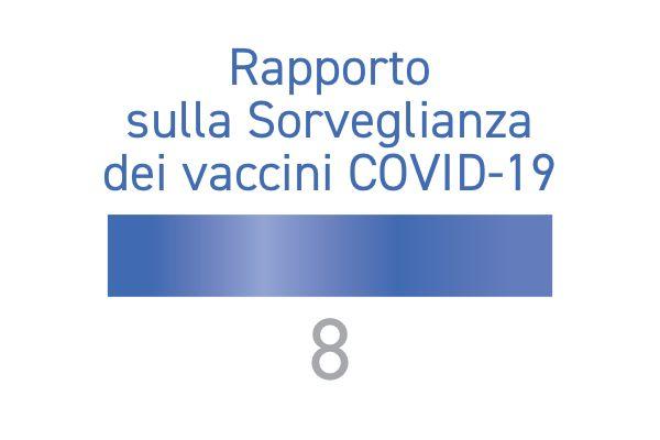Ottavo Rapporto AIFA sulla sorveglianza dei Vaccini COVID-19